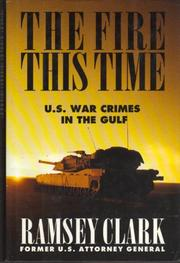 THE FIRE THIS TIME by Ramsey Clark