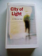 CITY OF LIGHT by Cyrus Colter