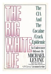 THE BIG WHITE LIE by Michael Levine