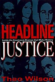 HEADLINE JUSTICE by Theo Wilson