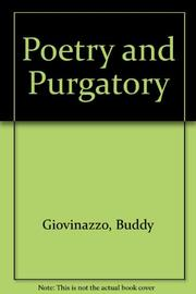 POETRY AND PURGATORY by Buddy Giovinazzo