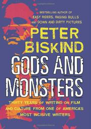 GODS AND MONSTERS by Peter Biskind