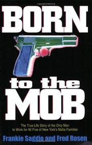 BORN TO THE MOB by Frankie Saggio