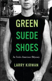 GREEN SUEDE SHOES by Larry Kirwan