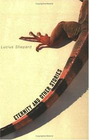 ETERNITY by Lucius Shepard