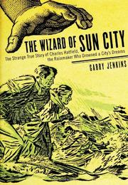 THE WIZARD OF SUN CITY by Garry Jenkins