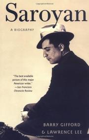SAROYAN: A Biography by Lawrence & Barry Gifford Lee
