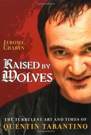 RAISED BY WOLVES by Jerome Charyn