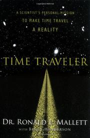 TIME TRAVELER by Ronald L. Mallett