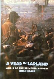 A YEAR IN LAPLAND by Hugh Beach