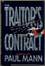 THE TRAITOR'S CONTRACT by Paul Mann
