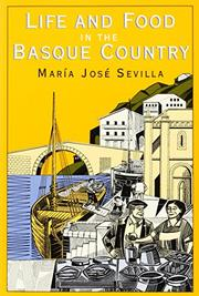 LIFE AND FOOD IN THE BASQUE COUNTRY by Maria lose Sevilla
