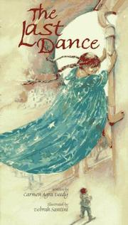 THE LAST DANCE by Carmen Agra Deedy