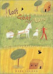 LOST GOAT LANE by Rosa Jordan