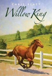 WILLOW KING by Chris Platt
