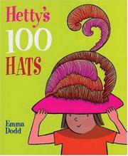 HETTY'S 100 HATS by Janet Slingsby