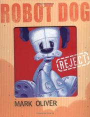 ROBOT DOG by Mark Oliver