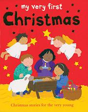 MY VERY FIRST CHRISTMAS by Lois Rock