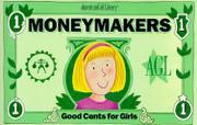 MONEYMAKERS by Ingrid Roper