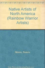 NATIVE ARTISTS OF NORTH AMERICA by Reavis Moore