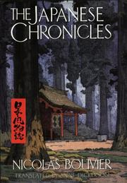 THE JAPANESE CHRONICLES by Nicolas Bouvier