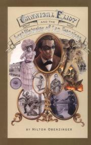 CANNIBAL ELIOT AND THE LOST HISTORIES OF SAN FRANCISCO by Hilton Obenzinger