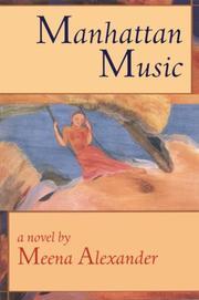 MANHATTAN MUSIC by Meena Alexander