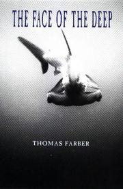 THE FACE OF THE DEEP by Thomas Farber