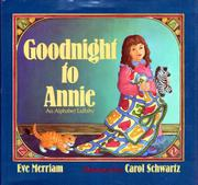 GOODNIGHT TO ANNIE by Eve Merriam