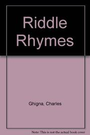 RIDDLE RHYMES by Charles Ghigna