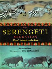 THE SERENGETI MIGRATION by Lisa Lindblad