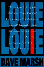 LOUIE LOUIE by Dave Marsh