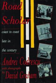 ROAD SCHOLAR by Andrei Codrescu