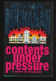 CONTENTS UNDER PRESSURE by Edna Buchanan