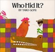 WHO HID IT? by Taro Gomi