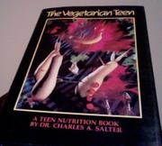 THE VEGETARIAN TEEN by Charles A. Salter