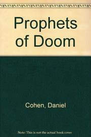 PROPHETS OF DOOM by Daniel Cohen