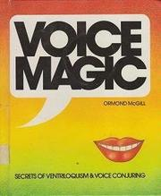 VOICE MAGIC by Ormond McGill