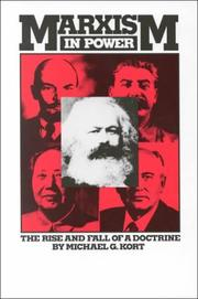 MARXISM IN POWER by Michael G. Kort