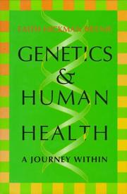 GENETICS AND HUMAN HEALTH by Faith Hickman Brynie