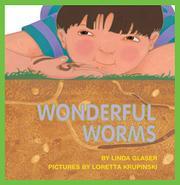 WONDERFUL WORMS by Linda Glaser