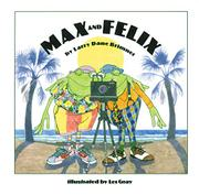 MAX AND FELIX by Larry Dane Brimner