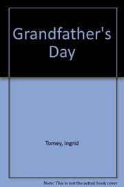 GRANDFATHER'S DAY by Ingrid Tomey