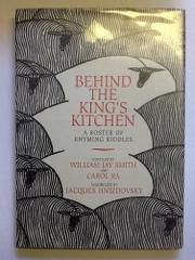 BEHIND THE KING'S KITCHEN by William Jay Smith