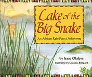LAKE OF THE BIG SNAKE by Isaac Olaleye