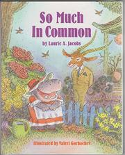 SO MUCH IN COMMON by Laurie Jacobs