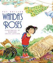 WANDA'S ROSES by Pat Brisson