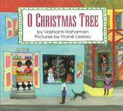 O CHRISTMAS TREE by Vashanti Rahaman