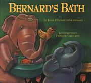 BERNARD'S BATH by Joan Elizabeth Goodman