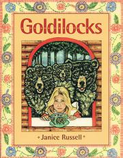GOLDILOCKS by Janice Russell
